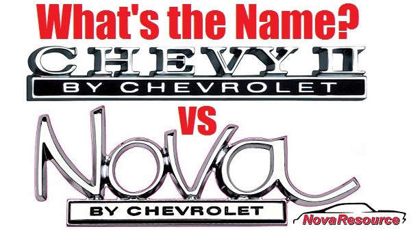 NovaResource VLOG 03: Chevy II vs Nova Names
